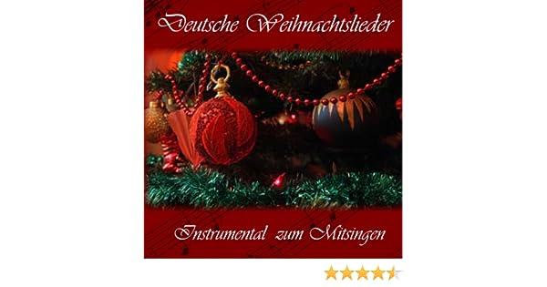 Deutsche Weihnachtslieder Kostenlos Hören.Deutsche Weihnachtslieder Instrumental Zum Mitsingen