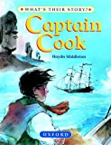 Captain Cook - 	Great Ocean Explorer (What's Their Story? S.)
