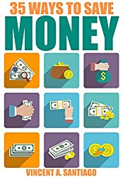 35 Ways to Save Money: How to Save and Manage Your Money (English Edition)