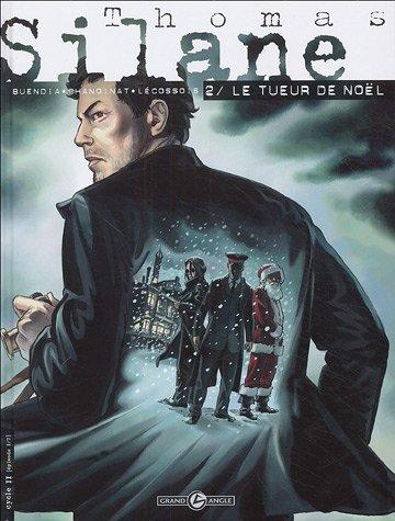 Thomas Silane, Tome 2 : Le tueur de Noël
