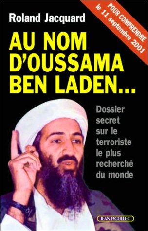 Au nom d'Oussama Ben Laden... par Roland Jacquard