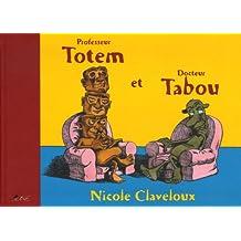 Professeur Totem et Docteur Tabou