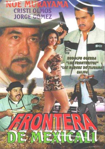Frontera de Mexicali [Edizione: Germania]