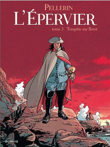 L'épervier, tome 3 : Tempête sur Brest