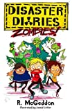 Disaster Diaries: ZOMBIES! by McGeddon, R. (2014) Paperback