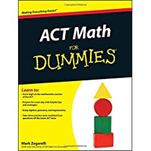 ACT Math For Dummies by Mark Zegarelli (2011-06-28)
