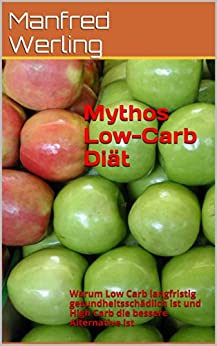 mythos low carb di t warum low carb langfristig gesundheitssch dlich ist und high carb die. Black Bedroom Furniture Sets. Home Design Ideas