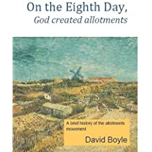 On the Eighth Day, God Created Allotments