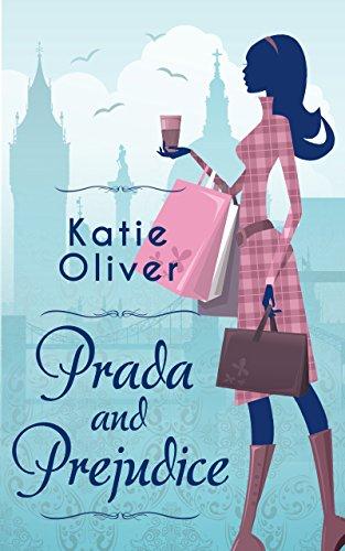 Prada And Prejudice (Dating Mr Darcy Book 1) (English Edition)