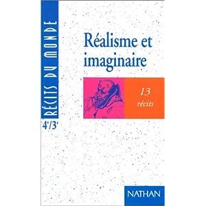 Réalisme et imaginaire 4e et 3e : 13 récits