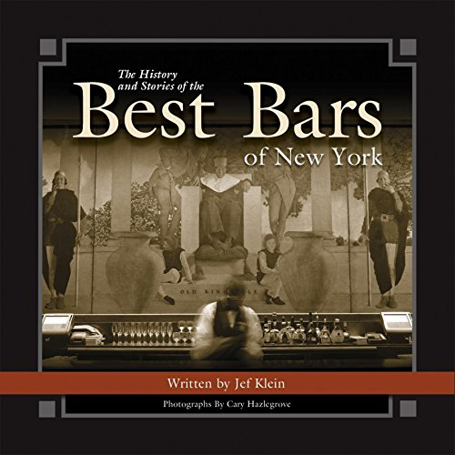 The History and Stories of the Best Bars of New York (Historic Photos)