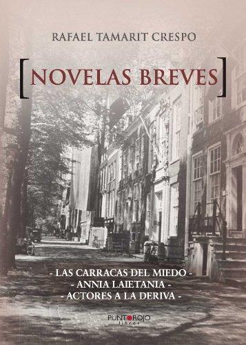 Novelas breves por Rafael Tamarit Crespo