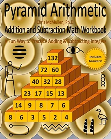 Pyramid Arithmetic Addition and Subtraction Math Workbook: A Fun Way
