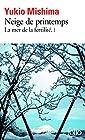 La Mer de la fertilité, tome 1 - Neige de printemps