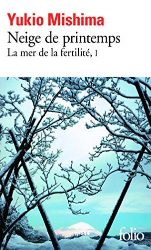 La Mer de la fertilité, tome 1 : Neige de printemps par Yukio Mishima
