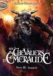 Les chevaliers d'Emeraude - tome 12 Irianeth