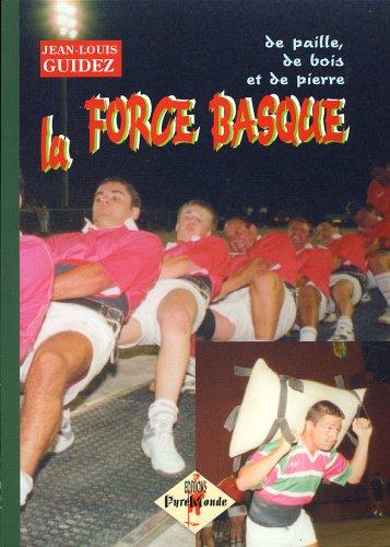 Force Basque de Paille, de Bois et...
