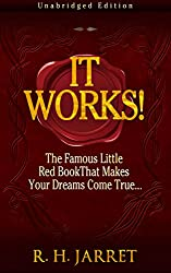 It Works! The Famous Little Red Book That Makes Your Dreams Come True... (English Edition)