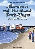 Abenteuer auf Fischland/Darß/Zingst: Lilly, Nikolas und die Seenotretter (Lilly und Nikolas)