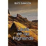 Laura en las Highlands