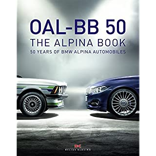 OAL-BB 50: 50 Years of BMW Alpina Automobiles