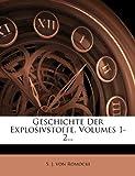 Geschichte Der Explosivstoffe, Volumes 1-2.