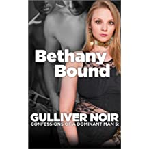 Bethany Bound: A BBW BDSM Romance (Confessions of a Dominant Man Book 5)