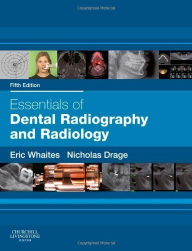 Essentials of Dental Radiography and Radiology, 5e 5th Edition by Whaites MSc BDS(Hons) FDSRCS(Edin) FDSRCS(Eng) FRCR DDRRCR, (2013) Paperback