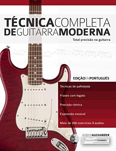 Técnica Completa de Guitarra Moderna: Total Precisão na Guitarra ...