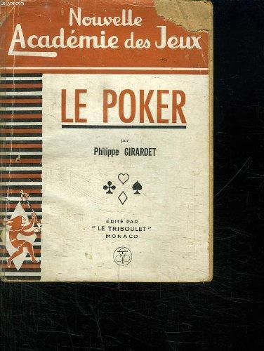 NOUVELLE ACADEMIE DES JEUX. LE POKER.