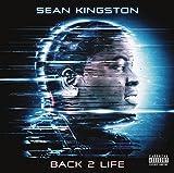 Songtexte von Sean Kingston - Back 2 Life