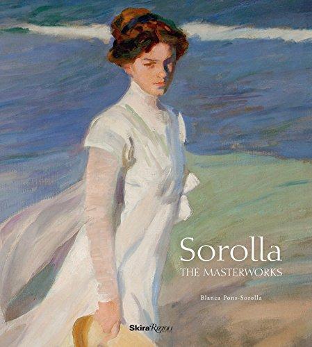 Sorolla the Masterworks por Blanca Pons-Sorolla