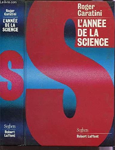 L ANNEE DE LA SCIENCE