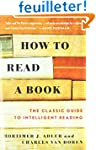 How to Read a Book: The Classic Guide...