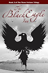 The Black Eagle Inn (The Three Nations Trilogy Book 3) (English Edition)