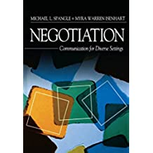 Negotiation: Communication for Diverse Settings (English Edition)