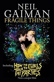 Fragile Things by [Gaiman, Neil]