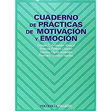Cuaderno de prácticas de motivación y emoción (Psicología)