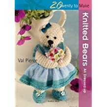 Twenty to Make: Knitted Bears