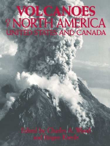 Volcanoes of North America: United States and Canada (1992-11-27) par unknown