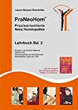 PraNeoHom® Lehrbuch Band 2 - Praxisorientierte Neue Homöopathie (Amazon.de)