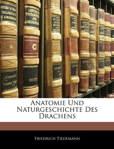 Anatomie Und Naturgeschichte Des Drachens