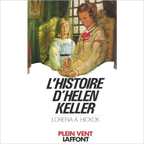 Livres audio gratuits à télécharger sur ipod L'Histoire d'Helen Keller en français PDF DJVU FB2 2221026144