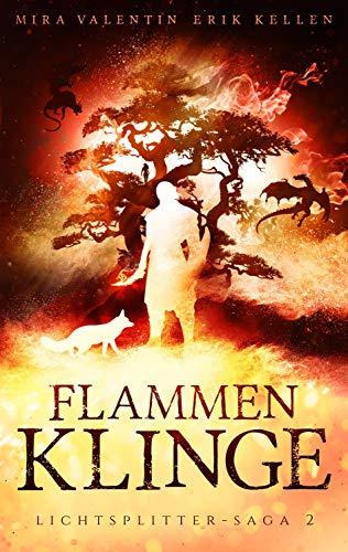 Flammenklinge (Lichtsplitter-Saga 2/4) (German Edition) eBook ...