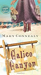 CALICO CANYON (LASSOED IN TEXAS) by Mary Connealy (2013-08-01)