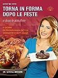Scarica Libro Torna in forma dopo le feste (PDF,EPUB,MOBI) Online Italiano Gratis