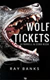Wolf Tickets (Farrell & Cobb Book 1) (English Edition)