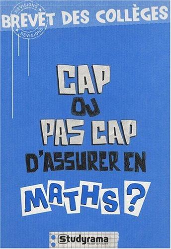 Cap ou pas cap d'assurer en maths