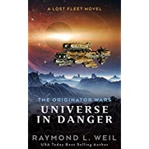 The Originator Wars: Universe in Danger: A Lost Fleet Novel (English Edition)