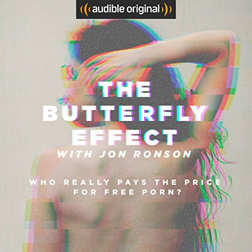 The Butterfly Effect — Jon Ronson